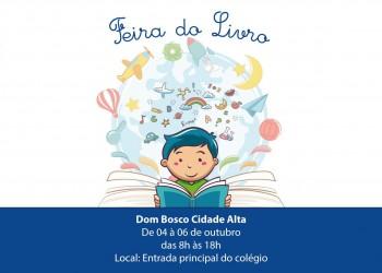 [Colégio Dom Bosco Cidade Alta promove Feira do Livro]