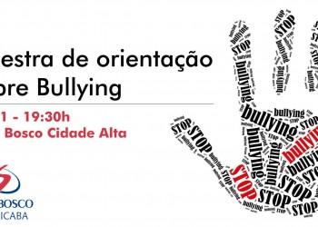 [Palestra de Orientação sobre Bullying]