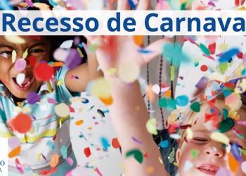 [Recesso Carnaval]